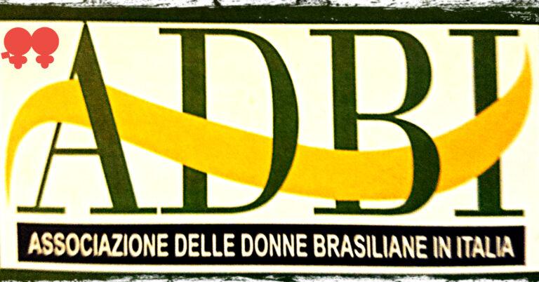 ADBI – Associazione Donne Brasiliane in Italia