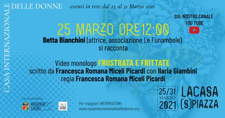 """La Casa (S)Piazza: Intervista e video monologo """"Frustrata e Frittate"""""""