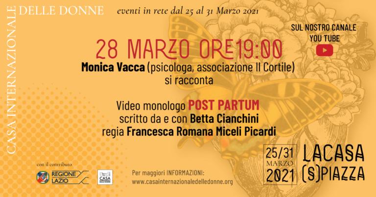 """La Casa (S)Piazza: Intervista e video monologo """"Post Partum""""."""