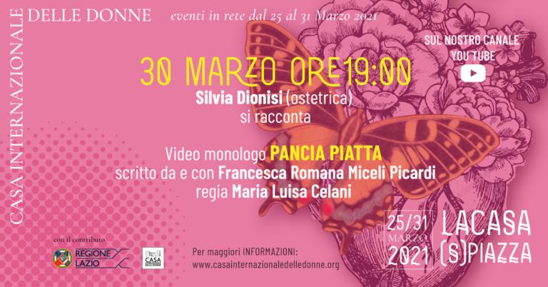 """La Casa (S)Piazza: Intervista e video monologo """"Pancia piatta"""""""