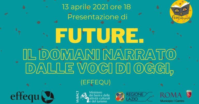 Feminism4: Future. Il domani narrato dalle voci di oggi