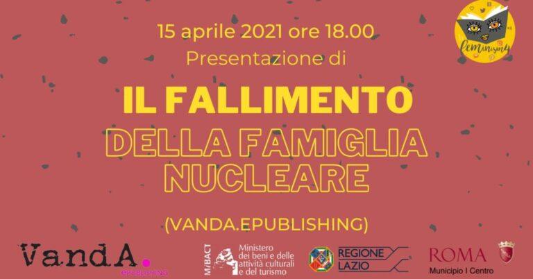 Feminism4: Il fallimento della famiglia nucleare