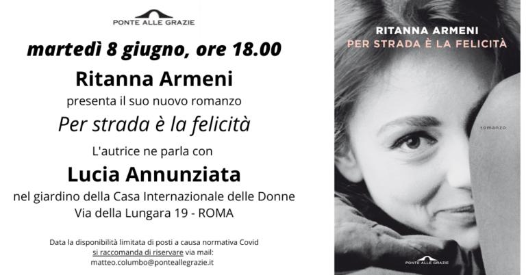"""""""Per strada è la felicità"""" di Ritanna Armeni"""