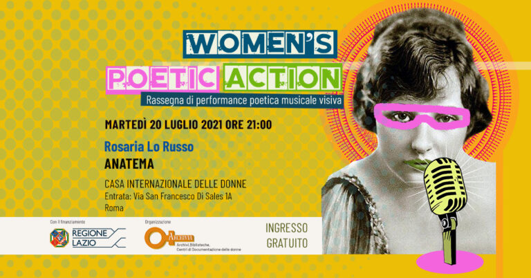 "WOMEN'S POETIC ACTION: Rosaria Lo Russo ""ANATEMA"""