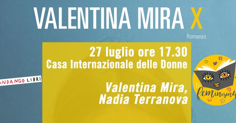 """Feminism 2021: presentazione di """"X"""" di Valentina Mira"""