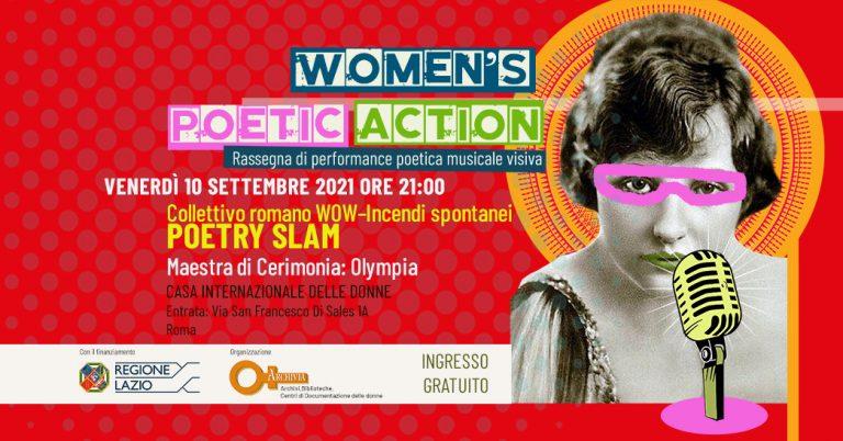 """Women's Poetic Action 2021"": Collettivo romano WOW – Incendi spontanei"